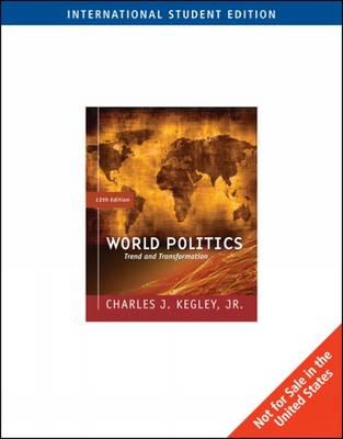 World Politics: Trend and Transformation (Paperback)