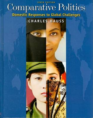 Comparative Politics: Domestic Responses to Global Challenges (Hardback)