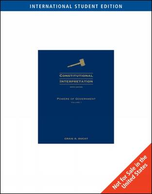 Constitutional Interpretation: v. 1: Powers of Government (Paperback)