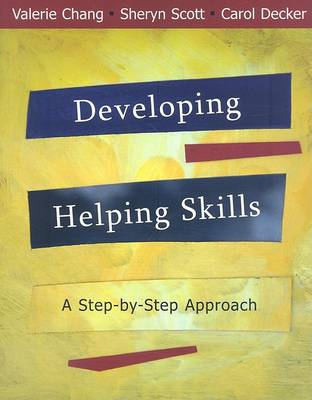 Developing Helping Skills: A Step-by-Step Approach (with DVD) (Paperback)