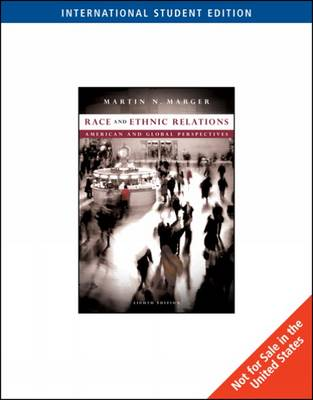 Race and Ethnic Relations: American and Global Perspectives, International Edition (Paperback)