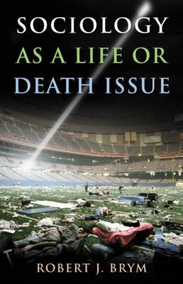 Sociology as a Life or Death Issue (Paperback)