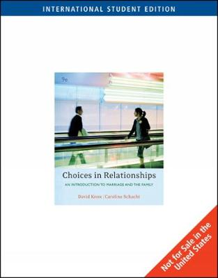 Choices in Relationships: Introduction to Marriage and the Family, International Edition (Paperback)