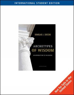 Archetypes of Wisdom: An Introduction to Philosophy, International Edition (Paperback)