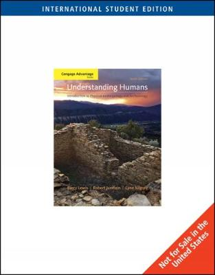 Understanding Humans: An Introduction to Physical Anthropology and Archaeology, International Edition (Paperback)