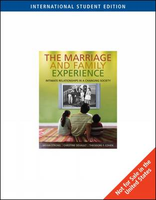 The Marriage and Family Experience: Intimate Relationships in a Changing Society (Paperback)