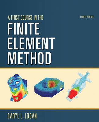 A First Course in the Finite Element Method (Paperback)