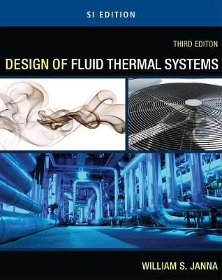 Design of Fluid Thermal Systems - SI Version (Paperback)