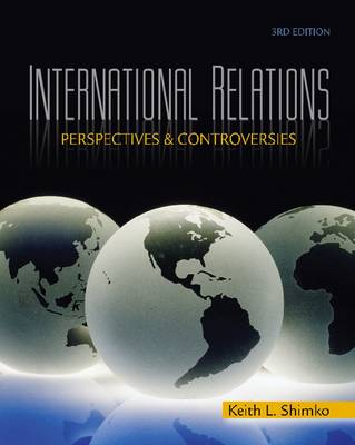 International Relations: Perspectives and Controversies (Paperback)