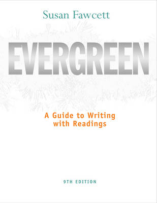 Evergreen: A Guide to Writing with Readings - Basic Writing (Paperback)