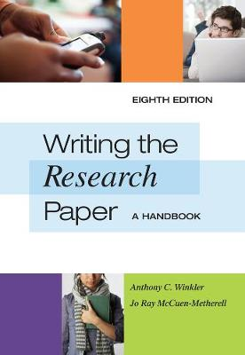Writing the Research Paper: A Handbook, Spiral bound Version (Spiral bound)