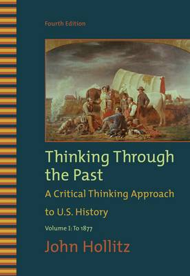 Thinking Through the Past: v. 1 (Paperback)