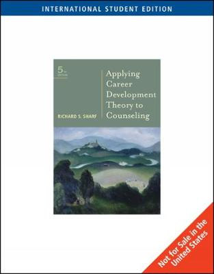 Applying Career Development Theory to Counseling, International Edition (Paperback)