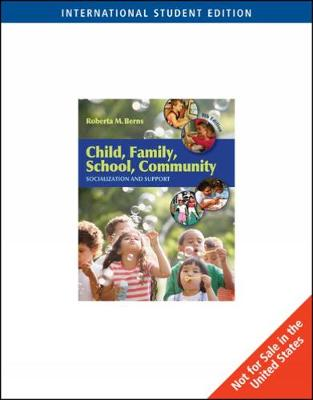 Child, Family, School, Community: Socialization and Support, International Edition (Paperback)