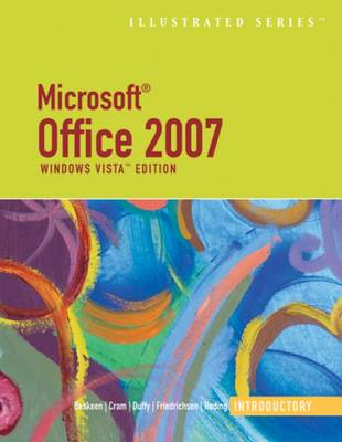 Microsoft Office 2007: Illustrated Introductory' - Illustrated Series (Paperback)