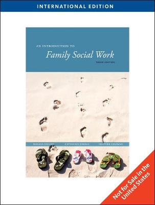 An Introduction to Family Social Work, International Edition (Paperback)