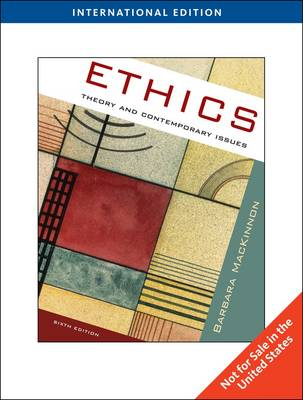 Ethics: Theory and Contemporary Issues, International Edition (Paperback)