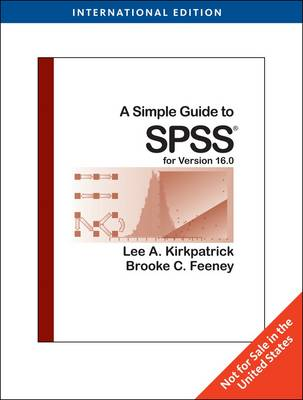 A Simple Guide to SPSS for Version 16.0 (Paperback)