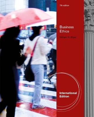 Business Ethics: A Textbook with Cases, International Edition (Paperback)