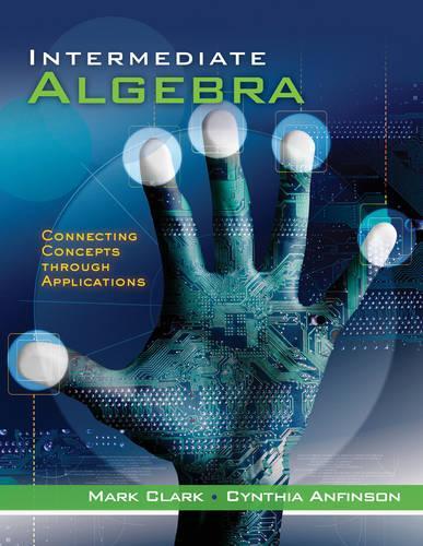Intermediate Algebra: Concepts through Applications, Class Test Volume 2 (Paperback)