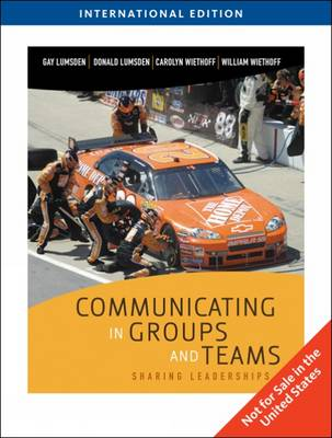 Communicating in Groups and Teams: Sharing Leadership (Paperback)