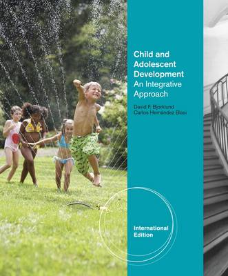 Child and Adolescent Development: An Integrated Approach (Hardback)