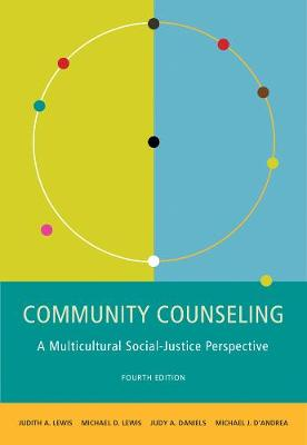 Community Counseling: A Multicultural-Social Justice Perspective (Hardback)