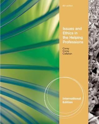 Issues and Ethics in the Helping Professions, International Edition (Paperback)