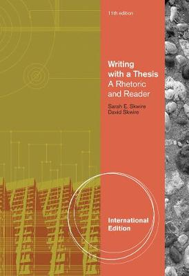 Writing with a Thesis, International Edition (Paperback)