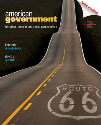 American Government: Historical, Popular, and Global Perspectives, Brief Version (Paperback)