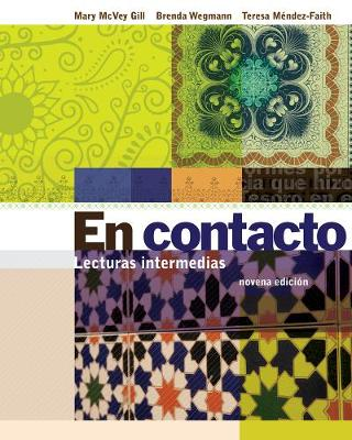 Student Activities Manual for Gill/Wegmann/Mendez-Faith's En contacto: Lecturas intermedias (Paperback)