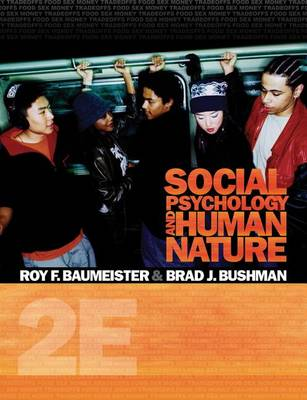 Cengage Advantage Books: Social Psychology and Human Nature - Cengage Advantage Books