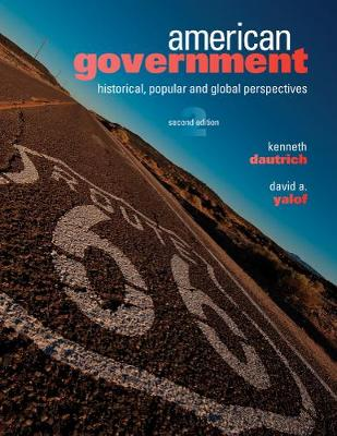 American Government: Historical, Popular, and Global Perspectives (Paperback)