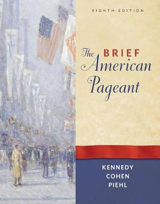 The Brief American Pageant: A History of the Republic (Paperback)