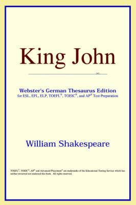 King John (Webster's German Thesaurus Edition) (Paperback)