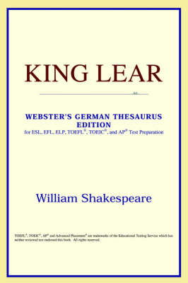 King Lear (Webster's German Thesaurus Edition) (Paperback)