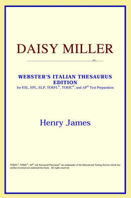 Daisy Miller (Webster's Italian Thesaurus Edition) (Paperback)