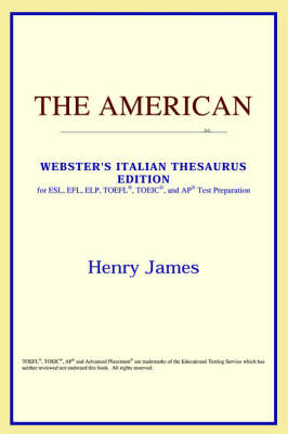 The American (Webster's Italian Thesaurus Edition) (Paperback)