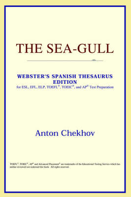 The Sea-Gull (Webster's Spanish Thesaurus Edition) (Paperback)