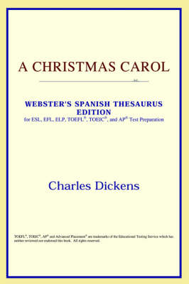A Christmas Carol (Webster's Spanish Thesaurus Edition) - Icon Classics (Paperback)