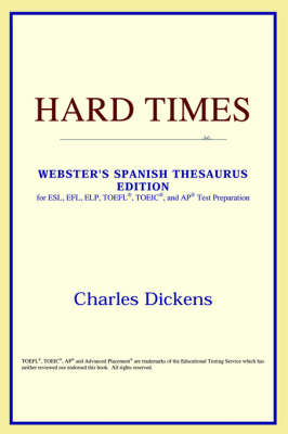 Hard Times (Webster's Spanish Thesaurus Edition) (Paperback)