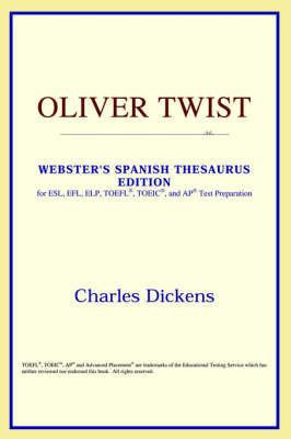Oliver Twist (Webster's Spanish Thesaurus Edition) (Paperback)