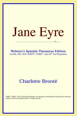 Jane Eyre (Webster's Spanish Thesaurus Edition) (Paperback)