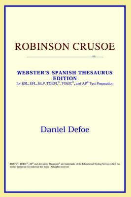 Robinson Crusoe (Webster's Spanish Thesaurus Edition) (Paperback)