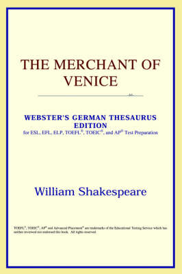 The Merchant of Venice (Webster's German Thesaurus Edition) (Paperback)