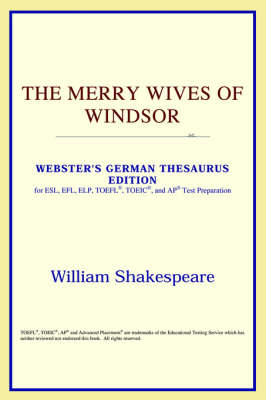 The Merry Wives of Windsor (Webster's German Thesaurus Edition) (Paperback)