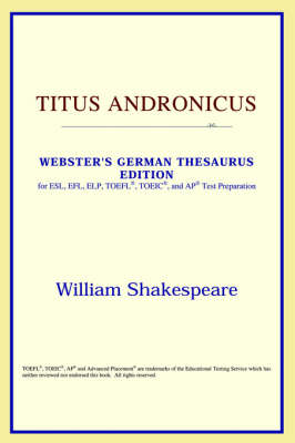 Titus Andronicus (Webster's German Thesaurus Edition) (Paperback)