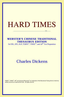 Hard Times (Webster's Chinese-Simplified Thesaurus Edition) (Paperback)