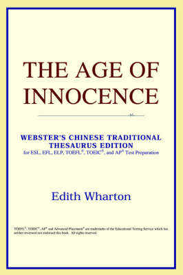 The Age of Innocence (Webster's Chinese-Simplified Thesaurus Edition) (Paperback)