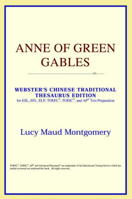 Anne of Green Gables (Webster's Chinese-Simplified Thesaurus Edition) (Paperback)